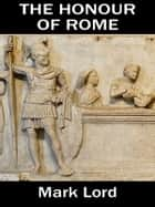 The Honour of Rome ebook by