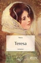 Teresa ebook by Neera