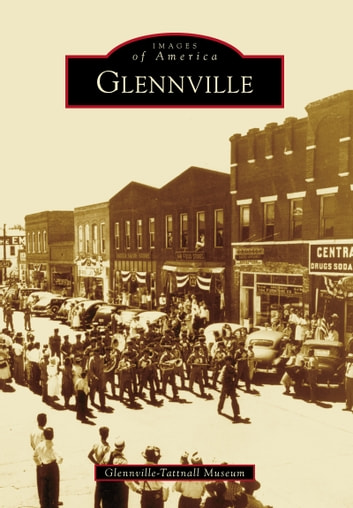Glennville ebook by Glennville-Tattnall Museum