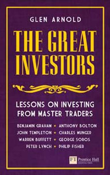 The great investors ebook by glen arnold 9780273743385 rakuten kobo the great investors lessons on investing from master traders ebook by glen arnold fandeluxe Choice Image