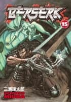Berserk Volume 15 ebook by Kentaro Miura