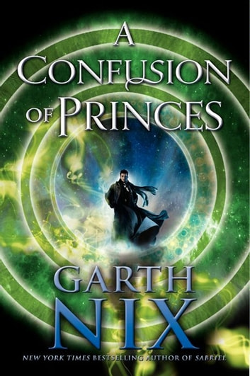 A Confusion of Princes ebook by Garth Nix