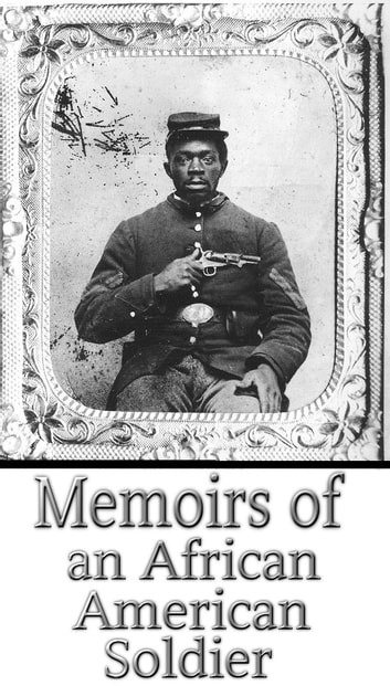 Memoirs of an African American Soldier ebook by Edward Watson