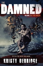 The Damned - Volume 2 ebook by Kristy Berridge