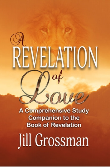 A Revelation of Love ebook by Jill Grossman