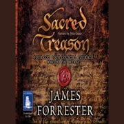 Sacred Treason audiobook by James Forrester