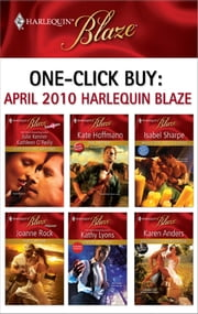 One-Click Buy: April 2010 Harlequin Blaze - The Drifter\While She Was Sleeping...\The Captive\Under His Spell\Deliciously Dangerous ebook by Julie Kenner,Kathleen O'Reilly,Kate Hoffmann,Isabel Sharpe,Joanne Rock,Kathy Lyons