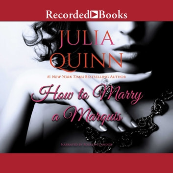 How to Marry a Marquis audiobook by Julia Quinn