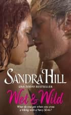 Wet & Wild ebook by Sandra Hill