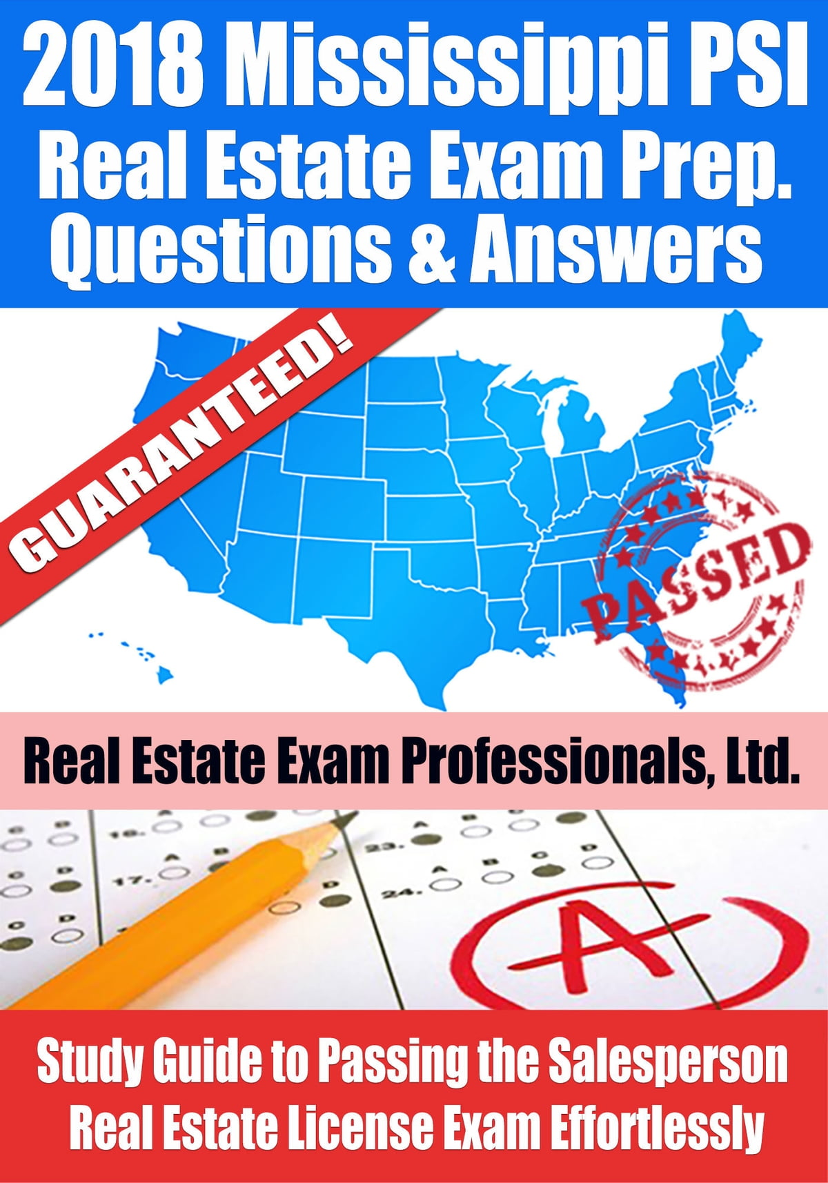 2018 Mississippi PSI Real Estate Exam Prep Questions and Answers: Study  Guide to Passing the Salesperson Real Estate License Exam Effortlessly  ebook