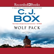 Wolf Pack sesli kitap by David Chandler, C.J. Box