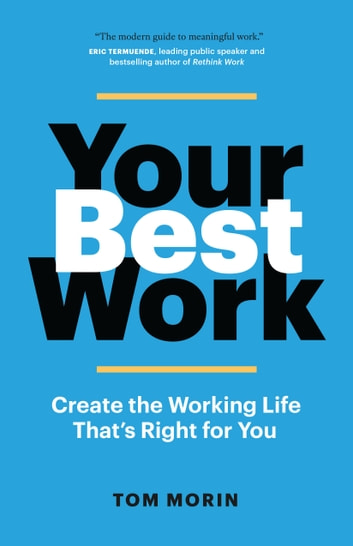 Your Best Work ebook by Tom Morin