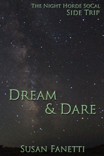 Dream & Dare ebook by Susan Fanetti