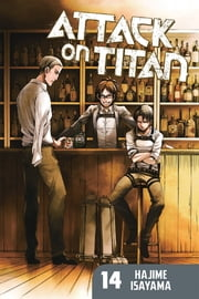Attack on Titan - Volume 14 ebook by Hajime Isayama
