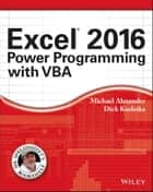 Excel 2016 Power Programming with VBA ebook by Michael Alexander, Richard Kusleika