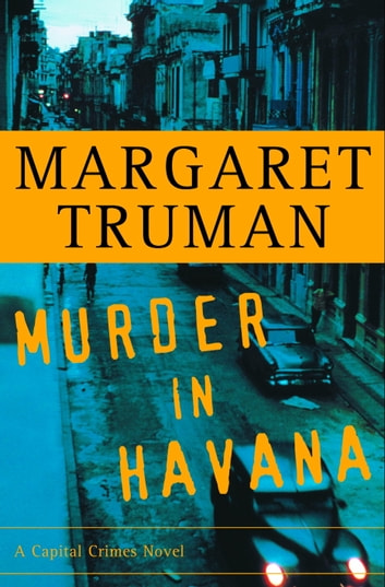 Murder in Havana ebook by Margaret Truman