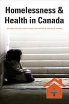 Homelessness & Health in Canada ebook by Manal Guirguis-Younger, Stephen W. Hwang, Ryan McNeil