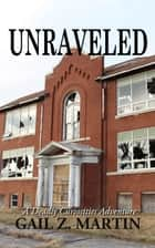 Unraveled ebook by Gail Z. Martin