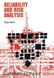 Reliability and Risk Analysis ebook by Terje Aven