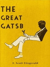 The Great Gatsby - Free! [Annotated & Illustrated] [The Great Gatsby Game] ebook by Francis Scott Fitzgerald