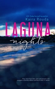Laguna Nights (Laguna Beach Book 1) ebook by Kaira Rouda