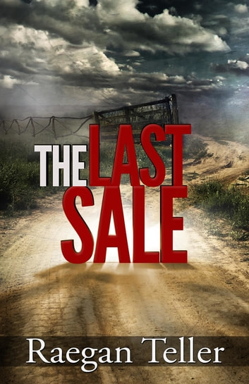The Last Sale ebook by Raegan Teller