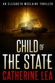 Child of the State ebook by Catherine Lea
