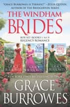The Windham Brides Box Set Books 1-3 - Regency Romance ebook by Grace Burrowes