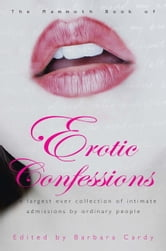 The Mammoth Book of Erotic Confessions ebook by Barbara Cardy