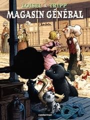 Magasin Général – tome 7 - Charleston ebook by Régis Loisel,Jean-Louis Tripp