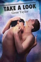 Take a Look ebook by Gene Taylor