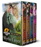 Westward Hearts Box Set Books 5-8 - Westward Hearts Box Set, #2 eBook by Blythe Carver