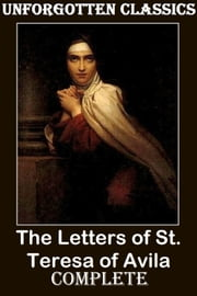 The Letters of St. Teresa of Avila ebook by JOHN DALTON