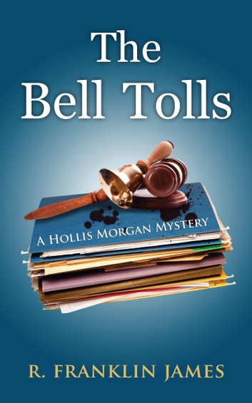 The Bell Tolls ebook by R. Franklin James