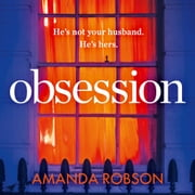 Obsession audiobook by Amanda Robson