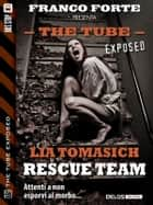 Rescue Team ebook by Lia Tomasich