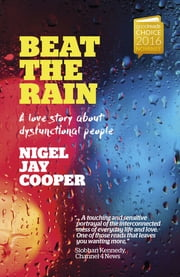 Beat the Rain ebook by Nigel Jay Cooper