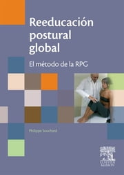 Reeducación postural global - RPG. El método ebook by Philippe Souchard