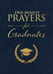 One-Minute Prayers® for Graduates ebook by Harvest House Publishers