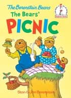 The Bears' Picnic ebook by Stan Berenstain, Jan Berenstain