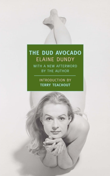 The Dud Avocado ebook by Elaine Dundy