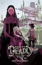 Pretty Deadly Vol. 1 ebook by Kelly Sue Deconnick, Emma Rios, Jordie Bellaire