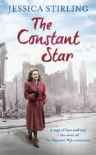 The Constant Star ebook by Jessica Stirling