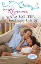 Hired: Nanny Bride ebook by Cara Colter