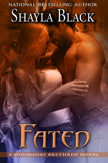 Fated: A Doomsday Brethren novella ebook by Shayla Black