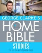 George Clarke's Home Bible: Studies ebook by George Clarke