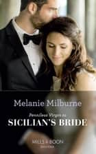 Penniless Virgin To Sicilian's Bride (Mills & Boon Modern) (Conveniently Wed!, Book 17) ebook by Melanie Milburne
