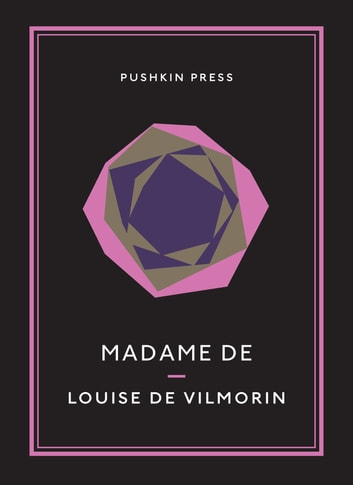 Madame De ebook by Louise de Vilmorin