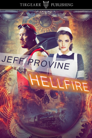 Hellfire ebook by Jeff Provine