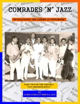 Comrades 'n' Jazz - Russianizing the Great American Songbook ebook by Aurel Emilian Mircea, M.D.
